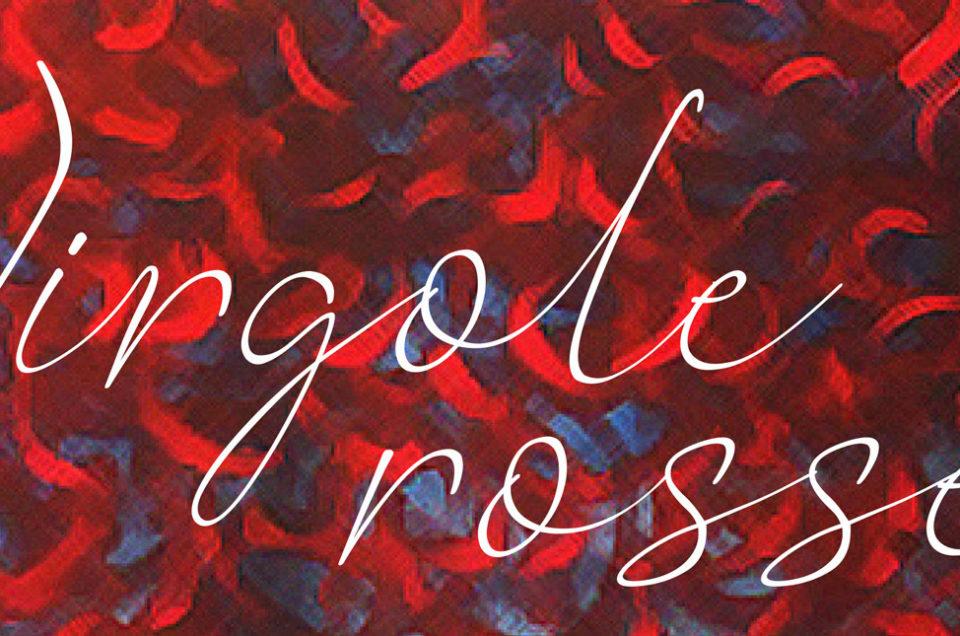 """Virgole rosse"" Mostra d'arte contemporanea personale"